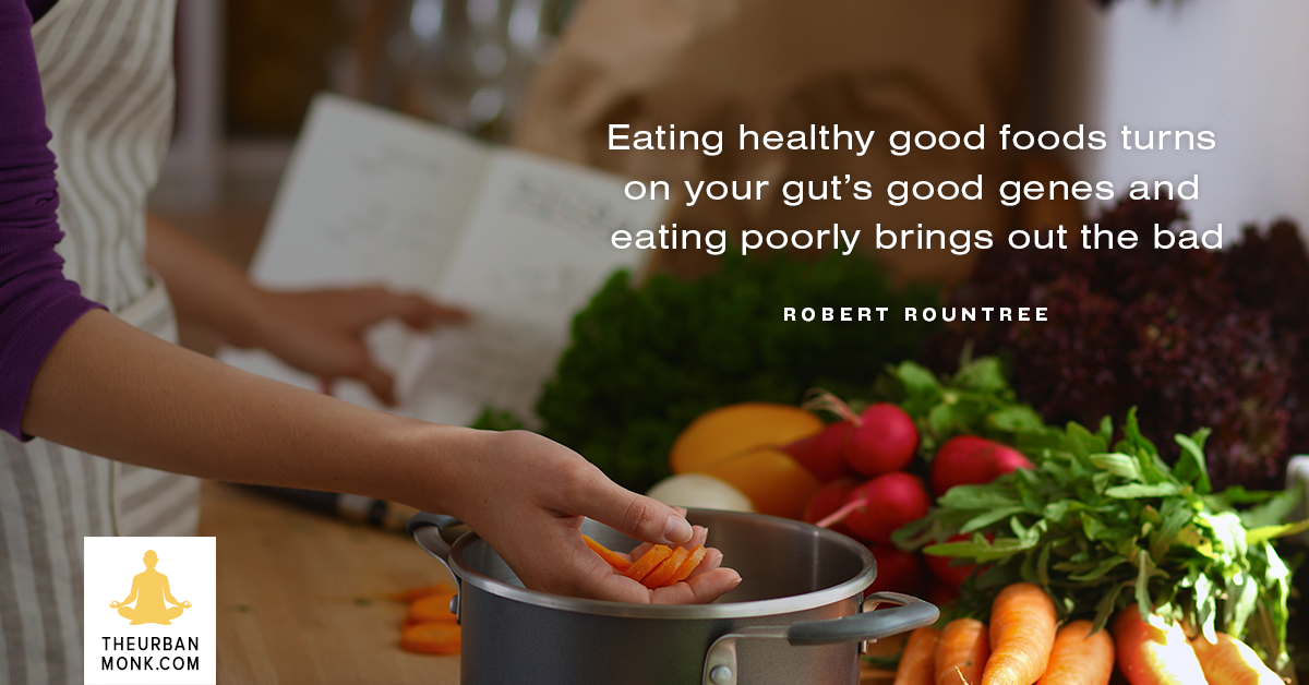 Eating Healthy Turns On Your Gut's Good Genes - #RobertRountree via @PedramShojai