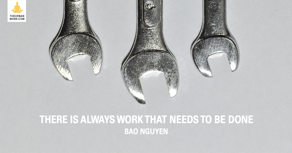 There Is Always Work That Needs To Be Done - @OfficialBao via @PedramShojai
